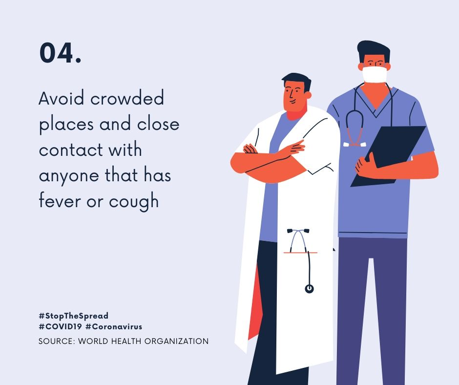 avoid crowded places and close contact for coronavirus